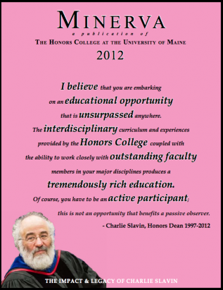 Minerva 2012 cover showing a quote from the late Dean Charlie Slavin on a pink background with a picture of Charlie Slavin