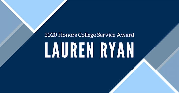 2020 Honors College Service Award - Lauren Ryan