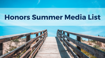 Honors Summer Media List