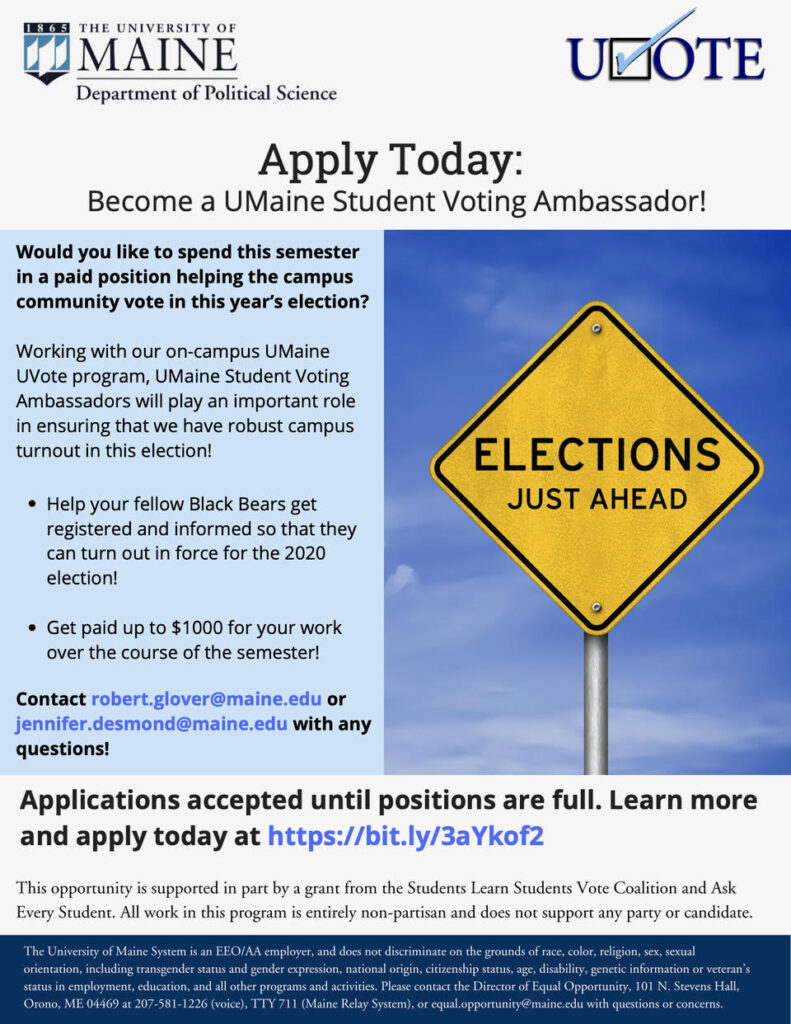 Flyer for UVOTE student ambassadors application. If you would like to learn more, email Rob Glover at robert.glover@maine.edu